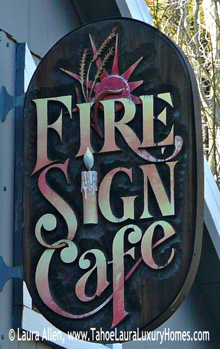 Fire Sign Cafe In Tahoe City
