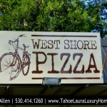West Shore Pizza, Tahoma, California 530.525.4771